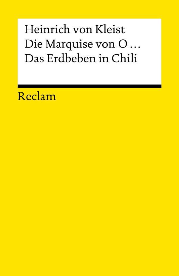 Die Marquise von O... . Das Erdbeben in Chili als eBook von Heinrich von Kleist
