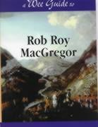 A Wee Guide to Rob Roy MacGregor als Taschenbuch
