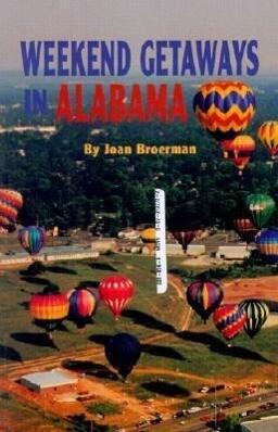 Weekend Getaways in Alabama als Taschenbuch