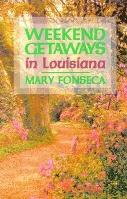 Weekend Getaways in Louisiana als Taschenbuch