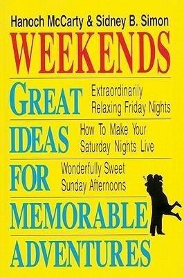 Weekends: Great Ideas for Memorable Adventures als Taschenbuch