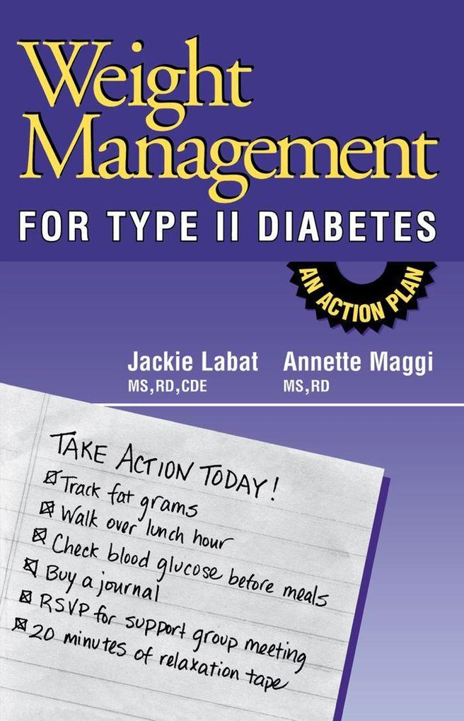 Weight Management for Type II Diabetes: An Action Plan als Taschenbuch