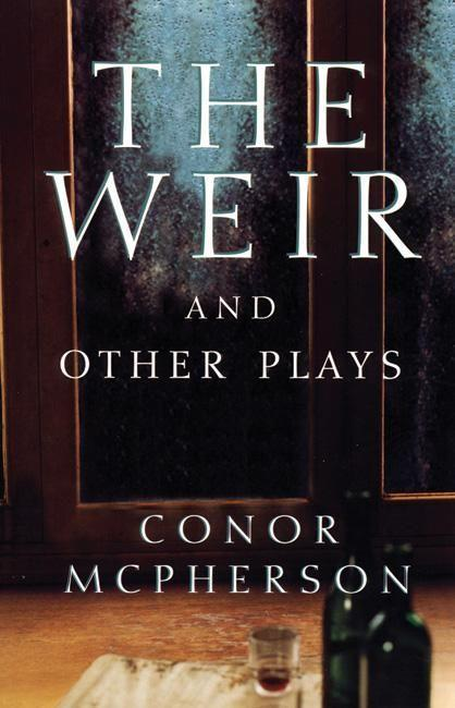 The Weir and Other Plays als Taschenbuch