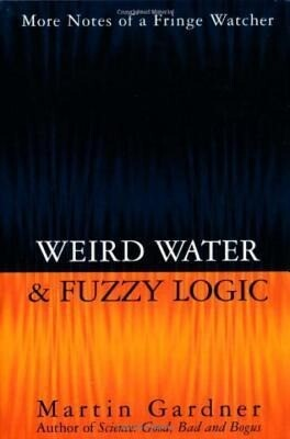 Weird Water and Fuzzy Logic als Buch