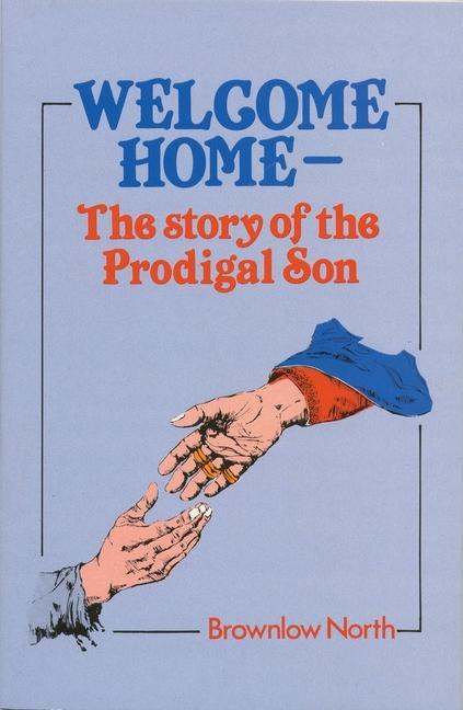 Welcome Home: The Story of the Prodigal Son als Taschenbuch