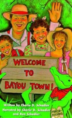 Welcome to Bayou Town! als Hörbuch