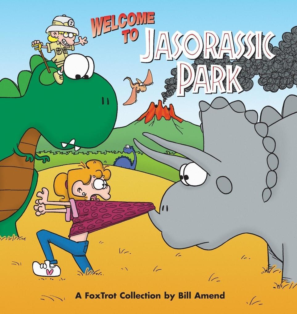 Foxtrot Welcome to Jasorassic Park [With Foxtrot] als Taschenbuch