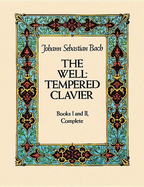 The Well-Tempered Clavier: Books I and II, Complete als Taschenbuch