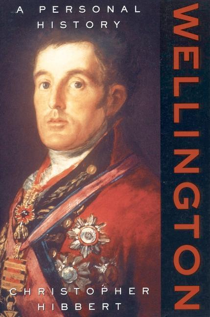 Wellington: A Personal History als Taschenbuch