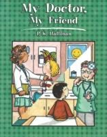 My Doctor, My Friend als Taschenbuch