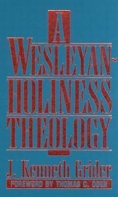 A Wesleyan-Holiness Theology als Buch