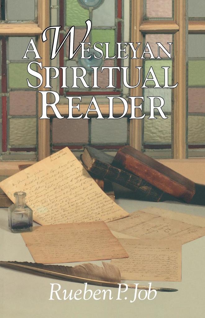 A Wesleyan Spiritual Reader als Taschenbuch