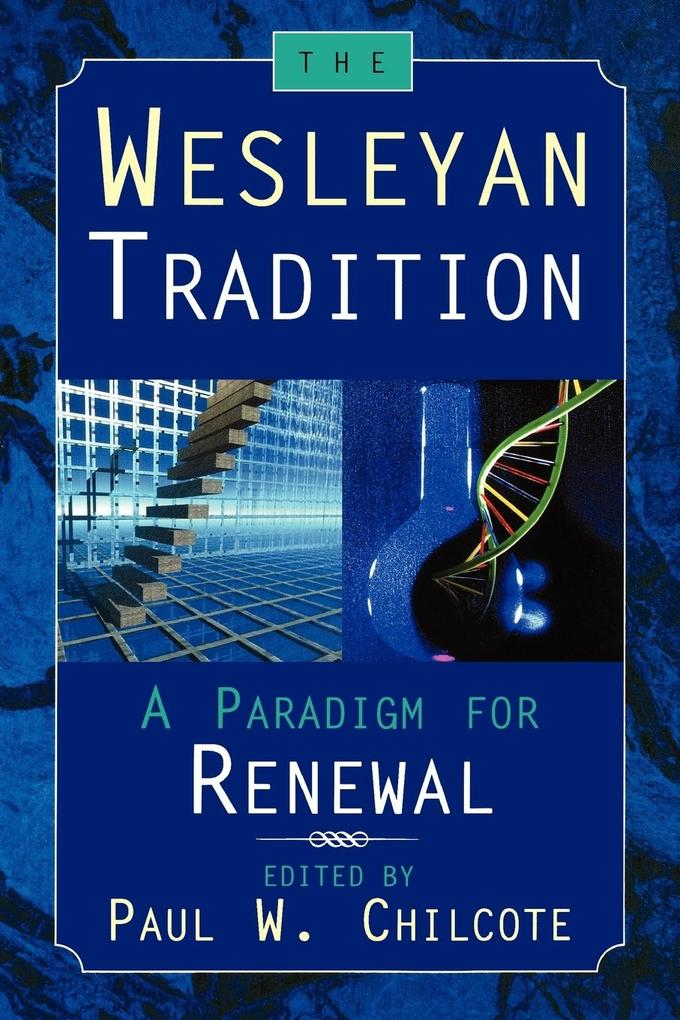 The Wesleyan Tradition als Buch
