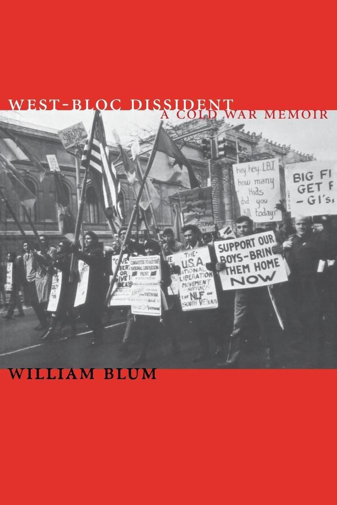 West-Bloc Dissident: A Cold War Memoir als Taschenbuch
