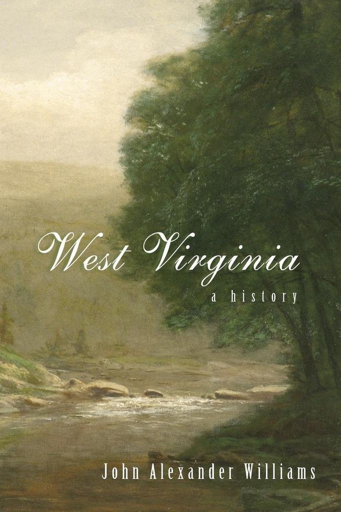 West Virginia History: A History als Taschenbuch