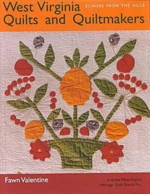 West Virginia Quilts and Quiltmakers: Echoes from the Hills als Buch