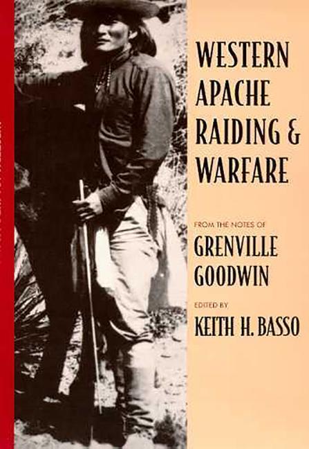 Western Apache Raiding and Warfare als Taschenbuch