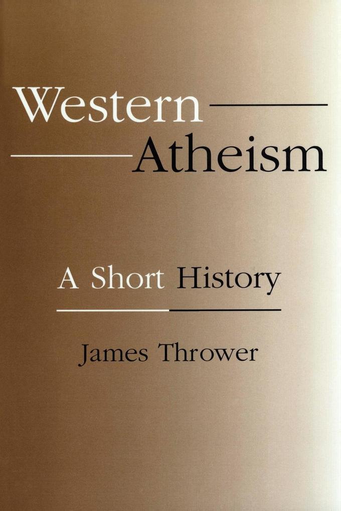 Western Atheism: A Short History als Taschenbuch
