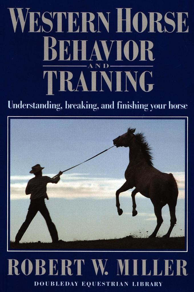 Western Horse Behavior and Training als Buch