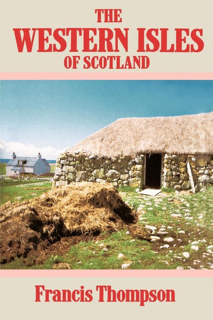 The Western Isles of Scotland als Taschenbuch