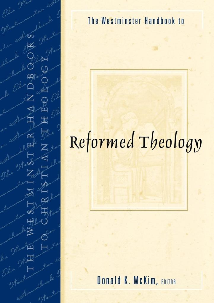 Westminster Handbook to Reformed Theology als Buch
