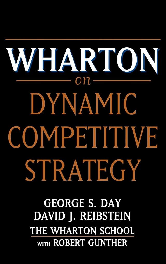 Wharton on Dynamic Competitive Strategy als Buch