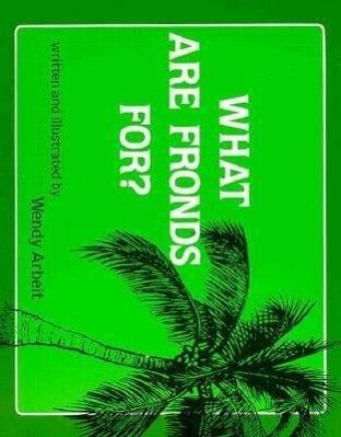 Arbeit: What Are Fronds For? als Taschenbuch