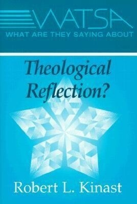 What Are They Saying about Theological Reflection? als Taschenbuch