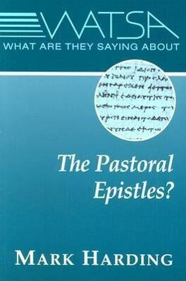 What are They Saying about the Pastoral Epistles? als Taschenbuch