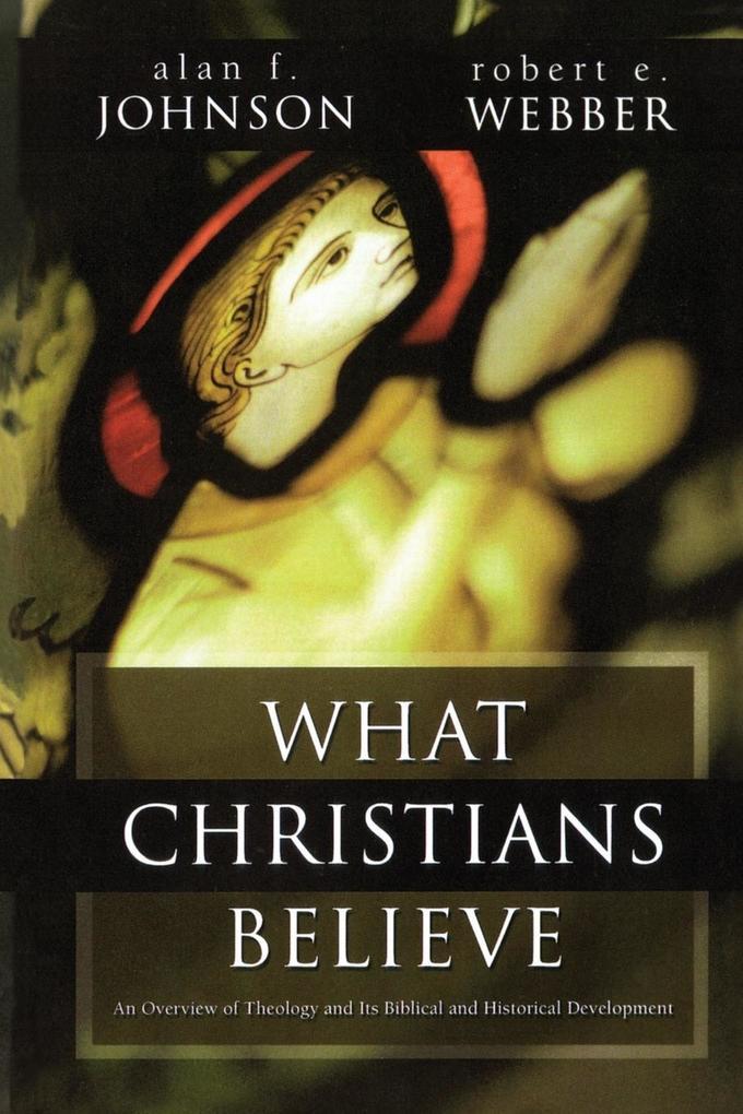 What Christians Believe als Taschenbuch