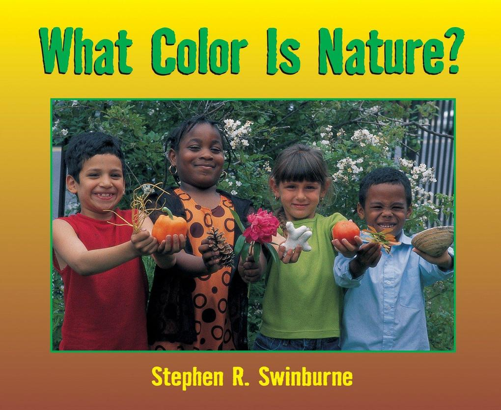 What Color Is Nature? als Taschenbuch