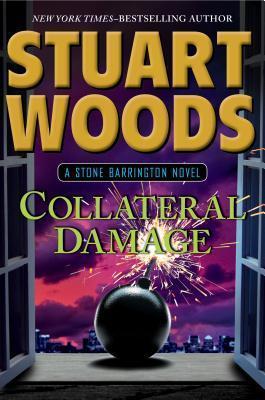 Collateral Damage als Buch von Stuart Woods