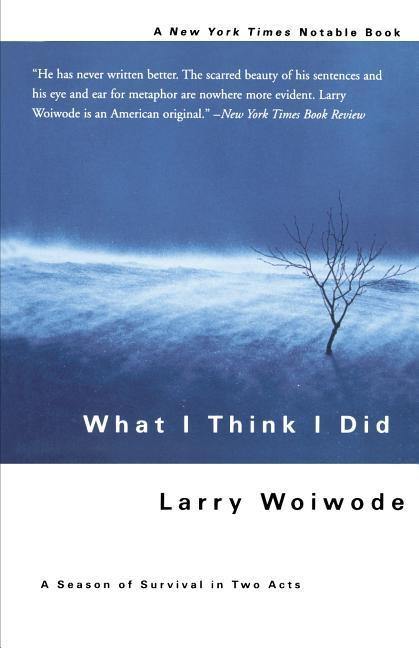 What I Think I Did: A Season of Survival in Two Acts als Taschenbuch