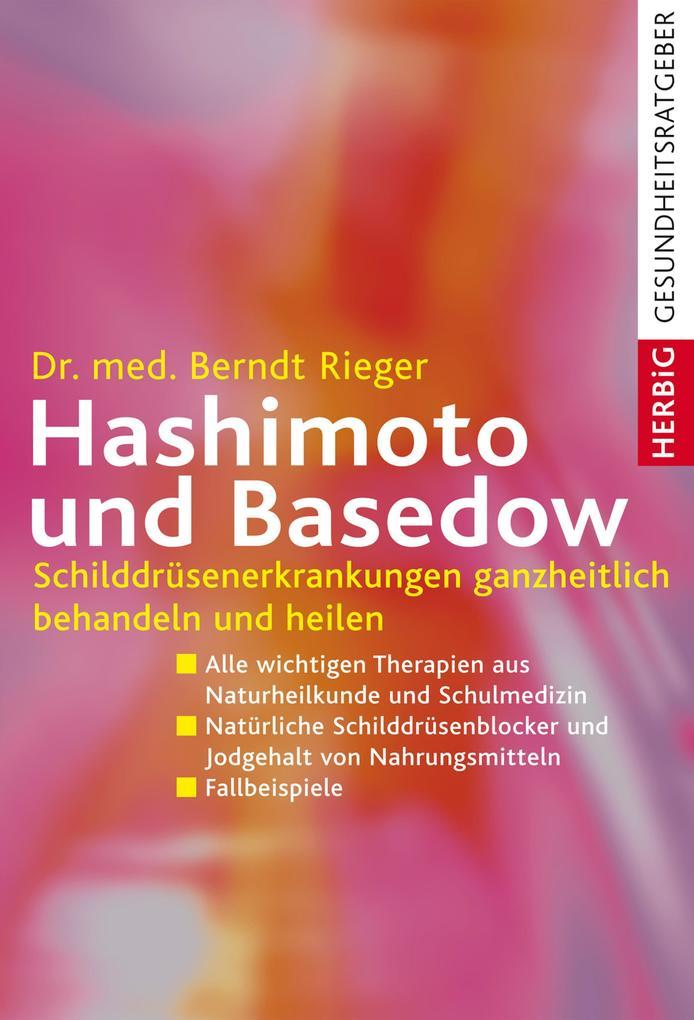 Hashimoto und Basedow als eBook von Berndt Rieger