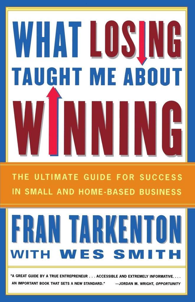 What Losing Taught Me about Winning als Taschenbuch