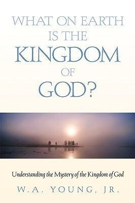 What on Earth Is the Kingdom of God? als Taschenbuch