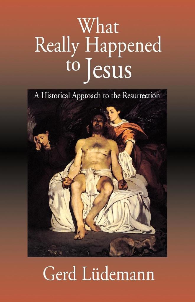 What Really Happened to Jesus als Taschenbuch