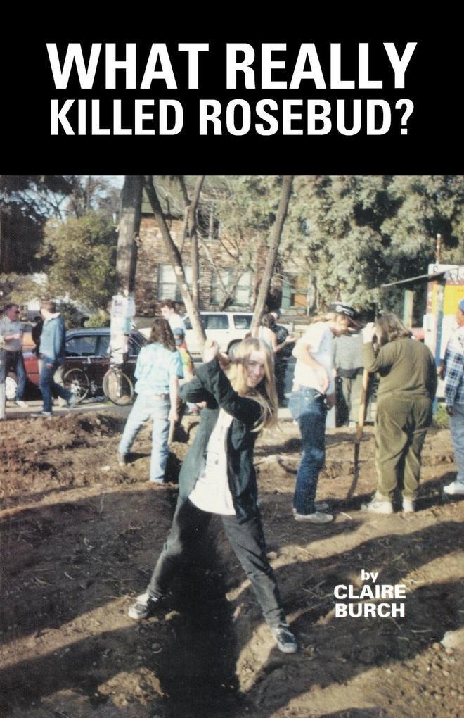 WHAT REALLY KILLED ROSEBUD? als Taschenbuch