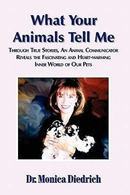 What Your Animals Tell Me als Taschenbuch