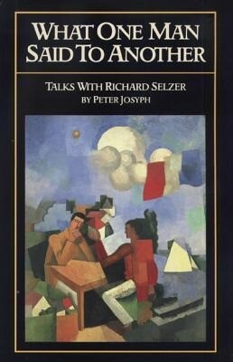 What One Man Said to Another: Talks with Richard Selzer als Buch