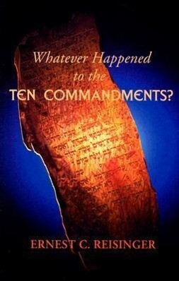 Whatever Happened to the Ten Commandments? als Taschenbuch