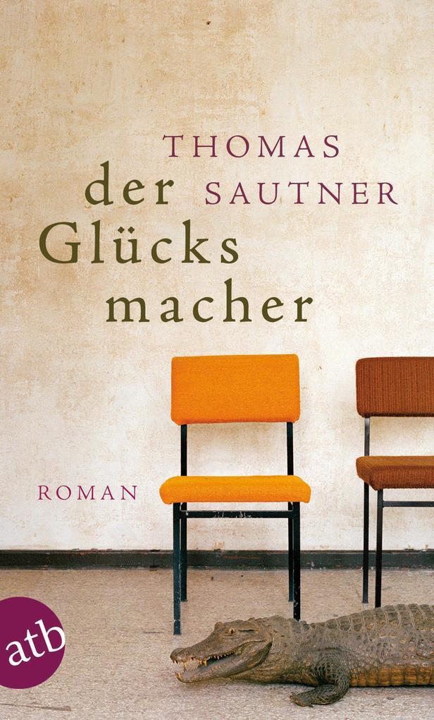 Der Glücksmacher als eBook
