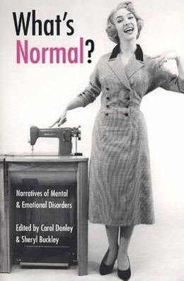 What's Normal?: Narratives of Mental and Emotional Disorders als Taschenbuch