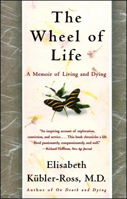 The Wheel of Life: A Memoir of Living and Dying als Taschenbuch