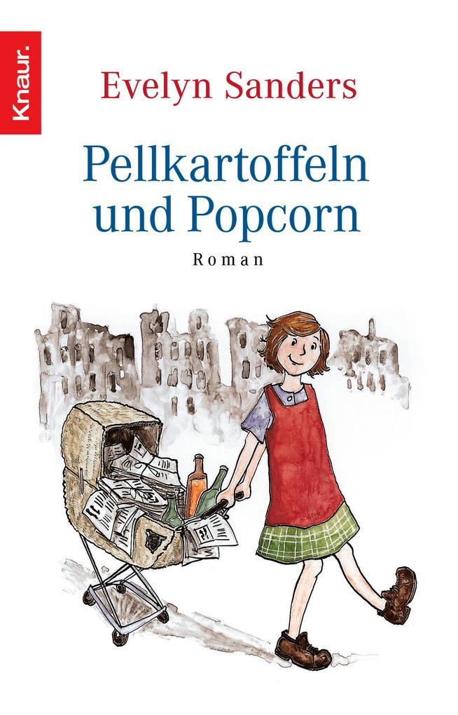 Pellkartoffeln und Popcorn als eBook von Evelyn Sanders