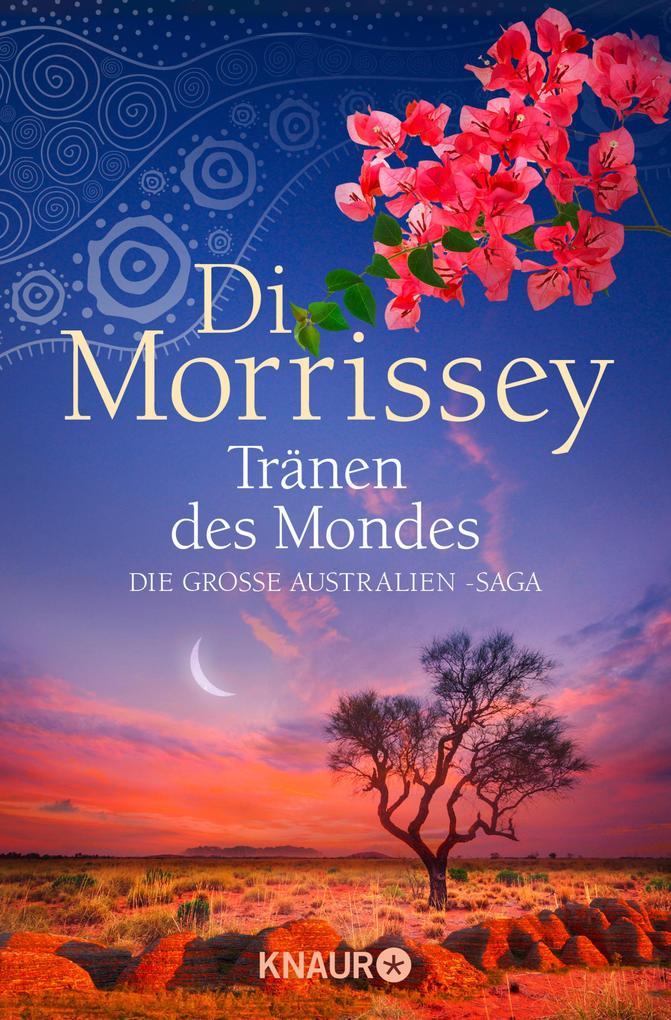 Tränen des Mondes als eBook von Di Morrissey