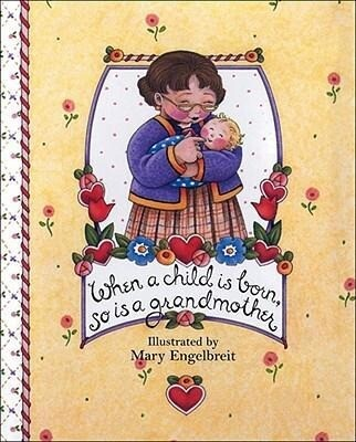 When a Child Is Born, So Is a Grandmother als Buch