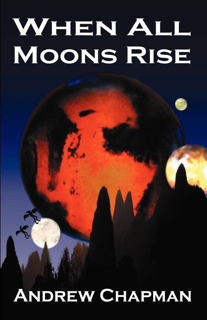 When All Moons Rise als Taschenbuch
