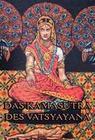 Das Kamasutra des Vatsyayana