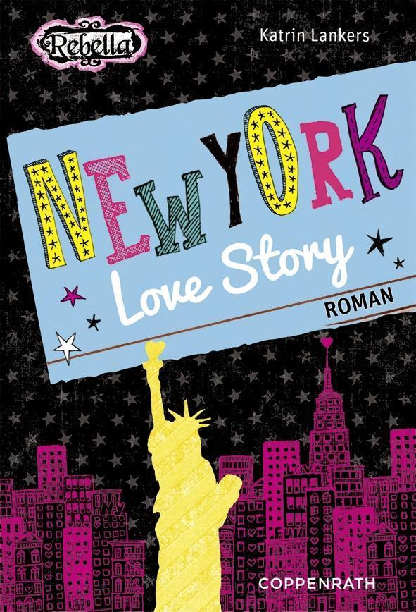 Rebella - New York Love Story als eBook von Katrin Lankers